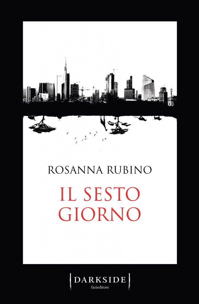 Rosanna Rubino - Il sesto giorno - Sara Colangeli