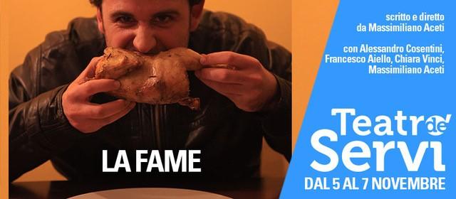 La Fame la fame La Fame la fame