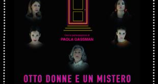 Otto donne e un mistero otto donne e un mistero Otto donne e un mistero Locandina Otto donne e un Mistero 310x165