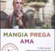 Mangia Prega Ama - Sara Colangeli mangia prega ama Mangia Prega Ama Mangia Prega Ama 180x165