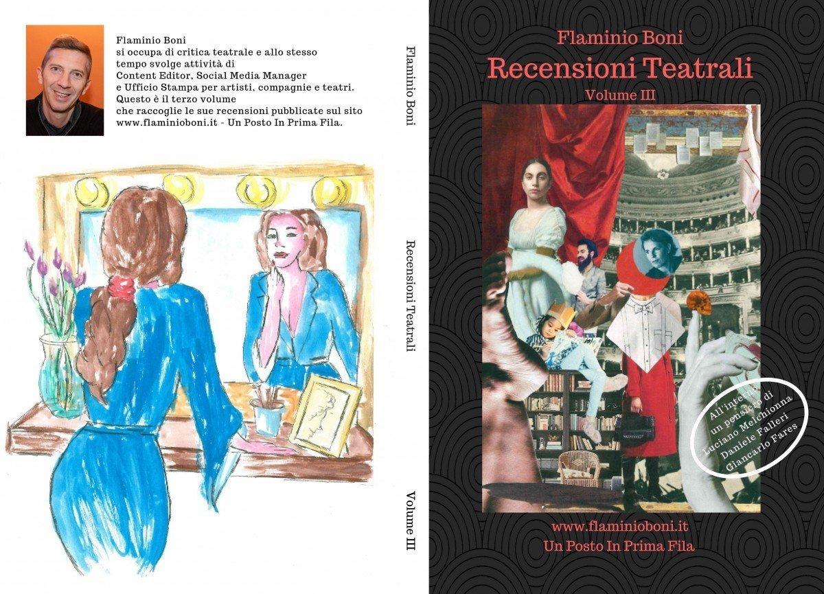 Recensioni Teatrali - Volume III - Sara Colangeli