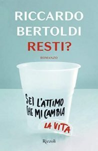 Riccardo Bertoldi: Resti? - La recensione - Sara Colangeli resti Riccardo Bertoldi: Resti? – La recensione 41xtdQJ5uyL 196x300