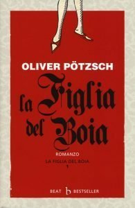 O. Potzsch - La figlia del boia - Book Phases la figlia del boia La figlia del boia O