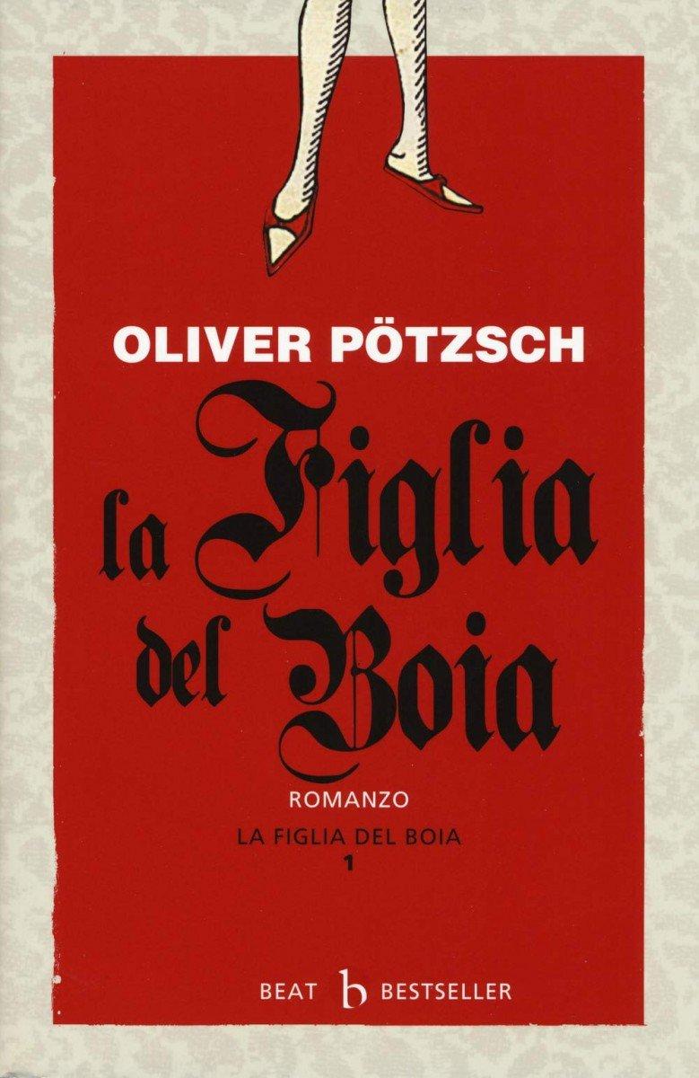 O. Potzsch - La figlia del boia - Book Phases