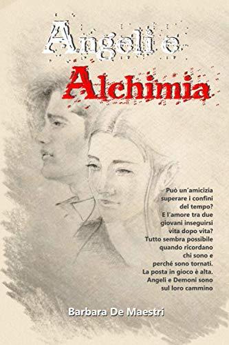 Angeli e Alchimia - Barbara De Maestri  Angeli e Alchimia Angeli e Alchimia B