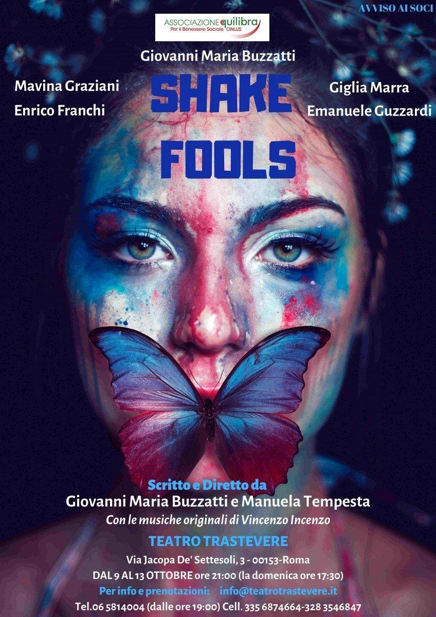 Shake Fools - Sara Colangeli fool Shake Fools SHAKE FOOLS
