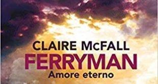 Ferryman Amore Eterno - Sara Colangeli ferryman Ferryman ferryman 310x165