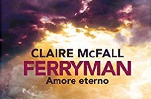 Ferryman Amore Eterno - Sara Colangeli ferryman Ferryman ferryman 310x205
