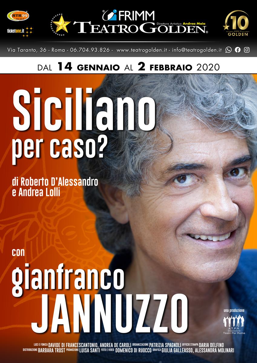 Siciliano per caso? gianfranco jannuzzo Gianfranco Jannuzzo in Siciliano per caso? Locandina Siciliano