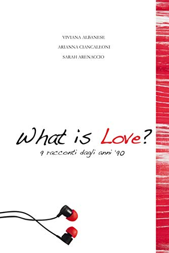 What is love what is love What is love – la recensione what is love