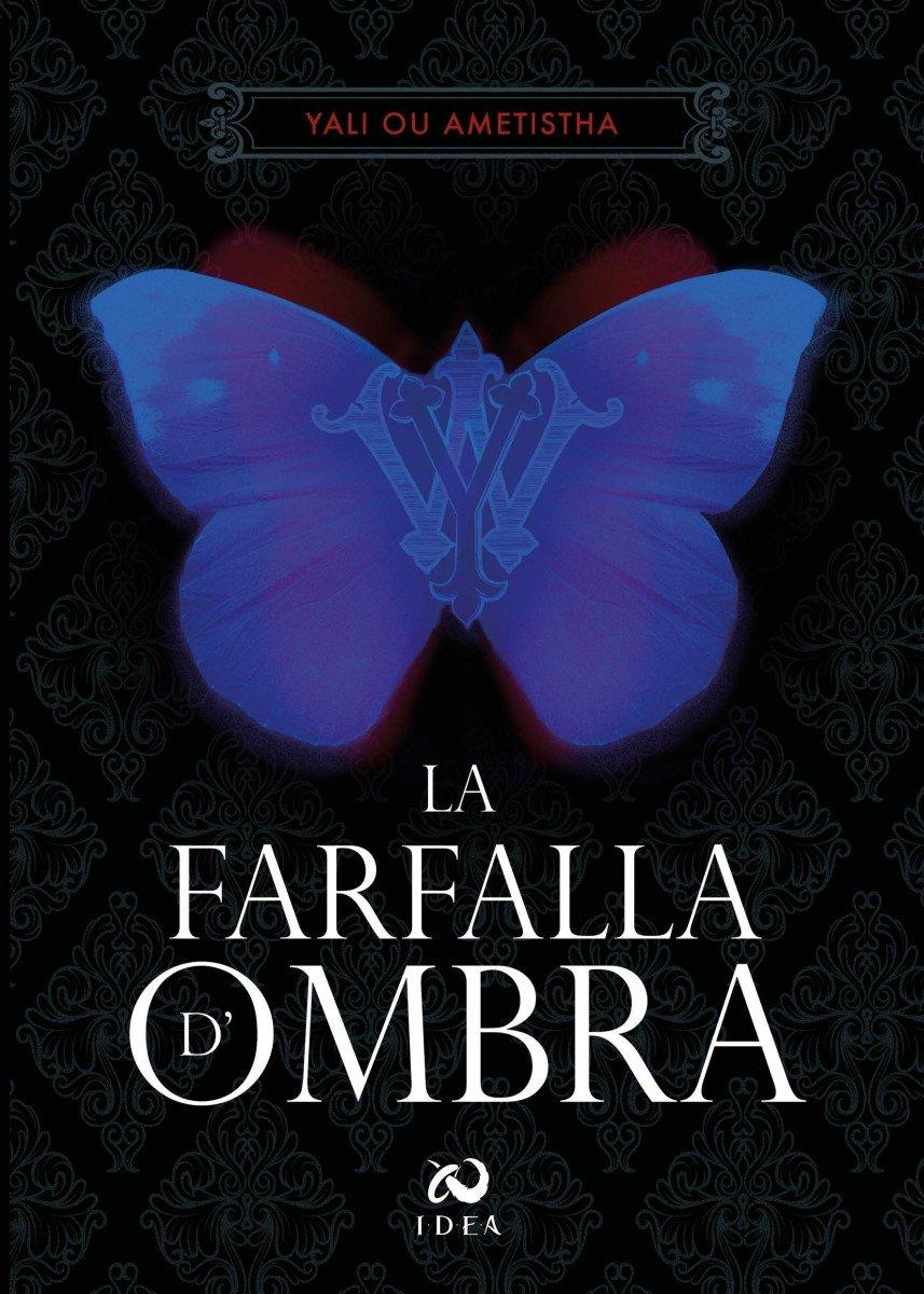 La farfalla d'ombra di Yali Ou Ametistha farfalla La farfalla d'ombra di Yali Ou Ametistha LFDfrontcover