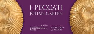 """Riapre la mostra """"I PECCATI"""" di JOHAN CRETEN"""