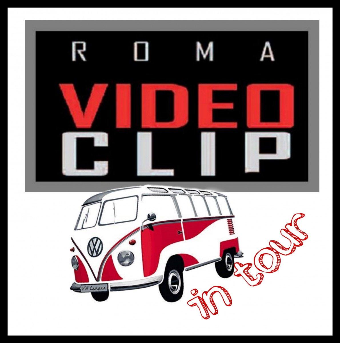 Roma videoclip in tour